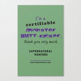 Monster Butt-Kicker Canvas Print