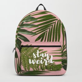 Stay Weird! Backpack