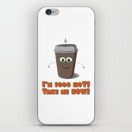 Hot coffee to go! iPhone Skin