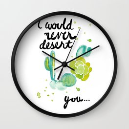 I Would Never Wall Clock
