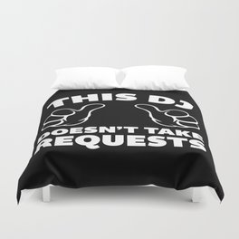 DJ Requests Rave Quote Duvet Cover