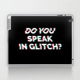 Do You Speak In Glitch? Laptop & iPad Skin