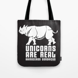 Unicorns Are Real 3, white text Tote Bag
