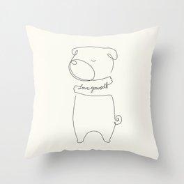 Love Yourself Pug Throw Pillow
