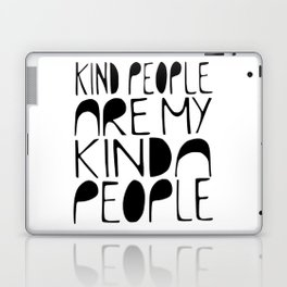 KIND PEOPLE ARE MY KINDA PEOPLE Handlettered quote typography Laptop & iPad Skin