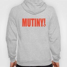 Mutiny! Hoody