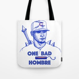Javier Baez: One Bad Hombre Tote Bag