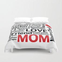 Mom is Love Duvet Cover