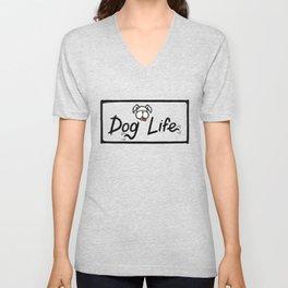 Dog Life Unisex V-Neck