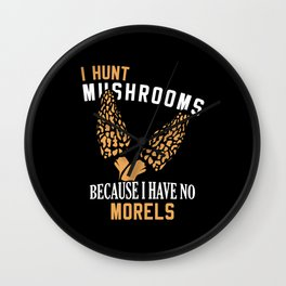 No Morels Wall Clock