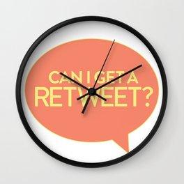 CAN I GET A RETWEET?? Wall Clock