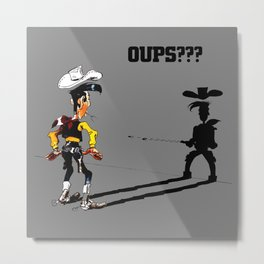 Fast shadow - OUPS - grey version Metal Print