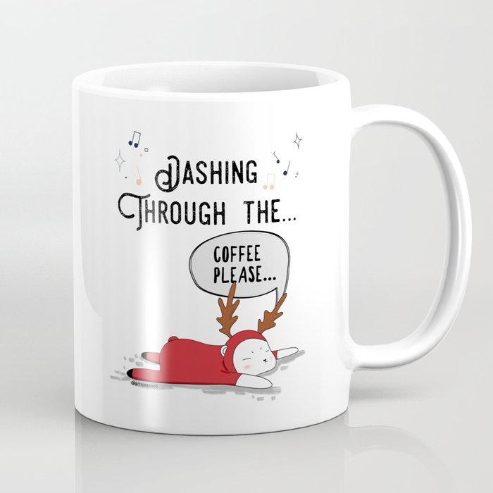 Dashing Through the... Coffee Please... Coffee Mug
