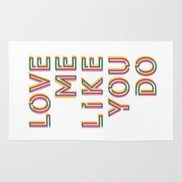 Love me like you do Rug
