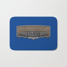 Would You Kindly Bath Mat
