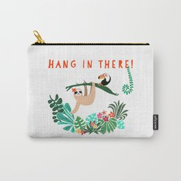 Hang in there! - Sloth Carry-All Pouch