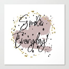 Smile everyday! Concept quotes Canvas Print