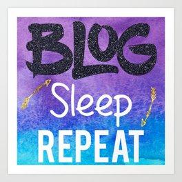 Blog Sleep Repeat Art Print
