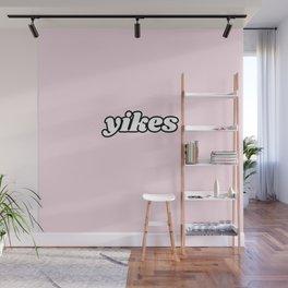 yikes V Wall Mural
