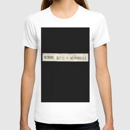NORMAN BATES IS NO MURDERER. (BLACK VERSION)  T-shirt