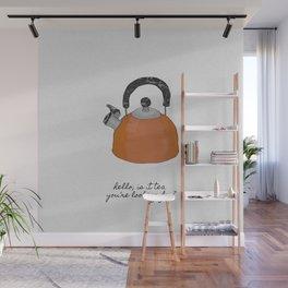 Hello, Is It Tea Wall Mural