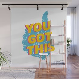 You Got This Thumbs Up Graphic Wall Mural