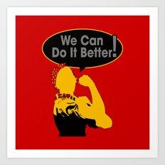Sigma Lambda Upsilon (We Can Do It Better) Art Print
