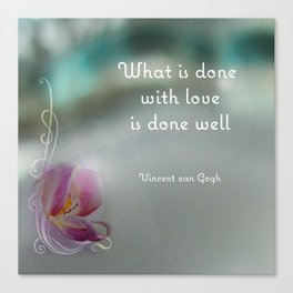 Done With Love Quote by Van Gogh Canvas Print