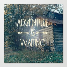 Adventure Is Waiting Canvas Print