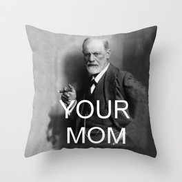 Your Mom Throw Pillow