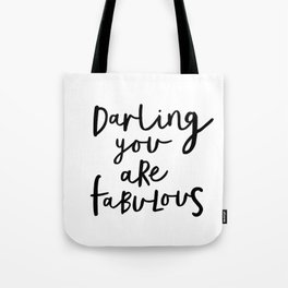 Darling You Are Fabulous black-white gift for girlfriend home wall decor bedroom Tote Bag