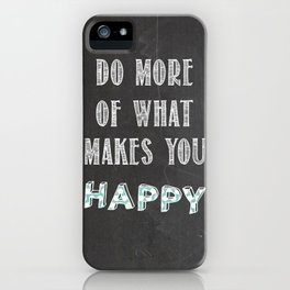 Quote, inspiration chalk board  iPhone Case