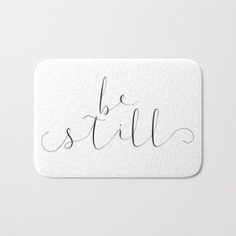 BE STILL Bath Mat