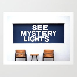See Mystery Lights Sign Marfa, TX Art Print