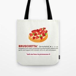 Bruschetta Tote Bag