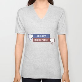 Socially Unacceptable  Unisex V-Neck