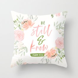 Be Still and Know Bible Verse Throw Pillow