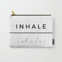 Inhale - Exhale Carry-All Pouch