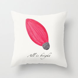 C9 Christmas Bulb in Red - 'All is Bright' Throw Pillow