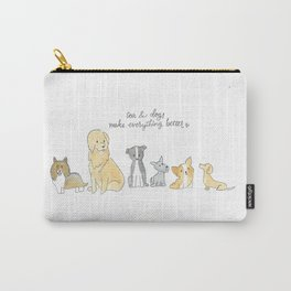 Tea & Dogs Make Everything Better Carry-All Pouch