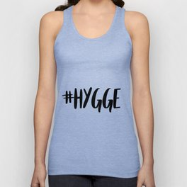 #hygge - scandi quote trend hashtag Unisex Tank Top