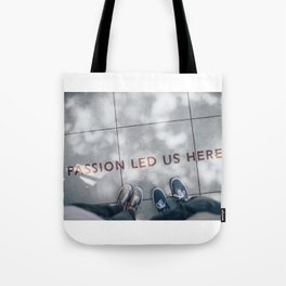 Passion Quote Tote Bag
