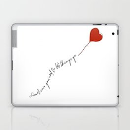 sometimes you need to let things go Laptop & iPad Skin