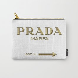 Golden PradaMarfa sign Carry-All Pouch