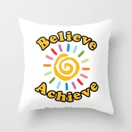 Believe. Achieve Throw Pillow