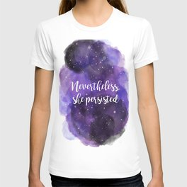 Celestial Nevertheless, she persisted T-shirt