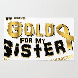 I Wear Gold For My Sister Childhood Cancer Rug
