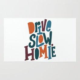 Drive Slow, Homie Rug