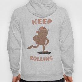 Keep Rolling Hoody