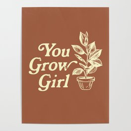 You Grow Girl Vintage Poster